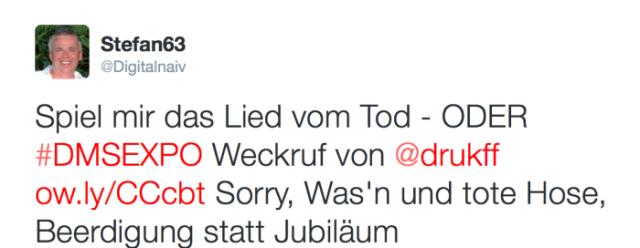 Stefan63_on_Twitter___Spiel_mir_das_Lied_vom_Tod_-_ODER__DMSEXPO_Weckruf_von__drukff_http___t_co_aecGJOI7AX_Sorry__Was_n_und_tote_Hose__Beerdigung_statt_Jubiläum__-_Mozilla_Firefox__IBM_Edition